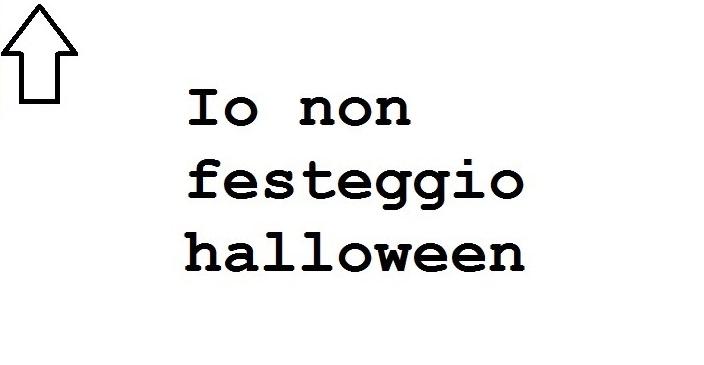 Non Festeggio Halloween.Fotomessaggi